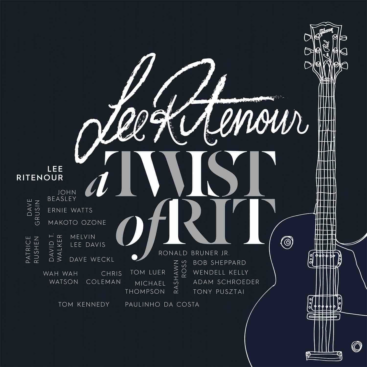"Lee Ritenour ""Twist of Rit"" Artwork"